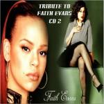TRIBUTE TO FAITH EVANS CD 2