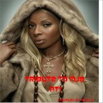 TRIBUTE TO MARY J BLIGE PT1